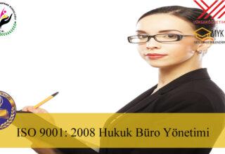 ISO 9001: 2008 Hukuk Büro Yönetimi Eğitimi