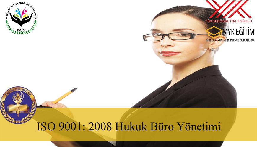 ISO-9001-2008-Hukuk-Buro-Yonetimi-egitimi