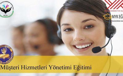Müşteri Hizmetleri Yönetimi Eğitimi