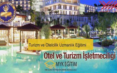 Turizm ve Otelcilik Uzmanlık Eğitimi