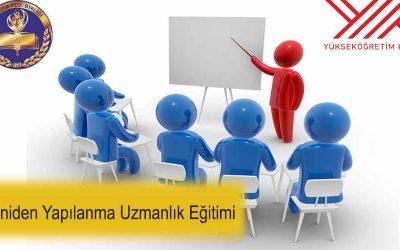 Yeniden Yapılanma Uzmanlık Eğitimi