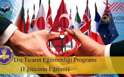 Dış Ticaret Eğitmenliği Eğitimi
