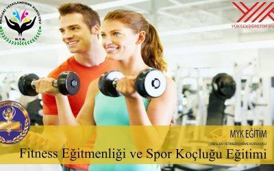 Fitness Eğitmenliği ve Spor Koçluğu Eğitimi