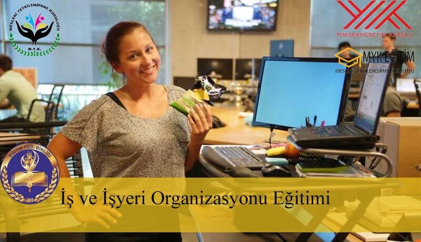 is-ve-isyeri-organizasyonu-egitimi