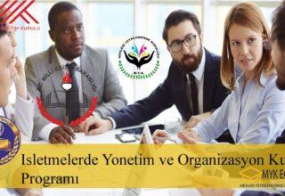 İşletmelerde Yönetim ve Organizasyon Eğitimi