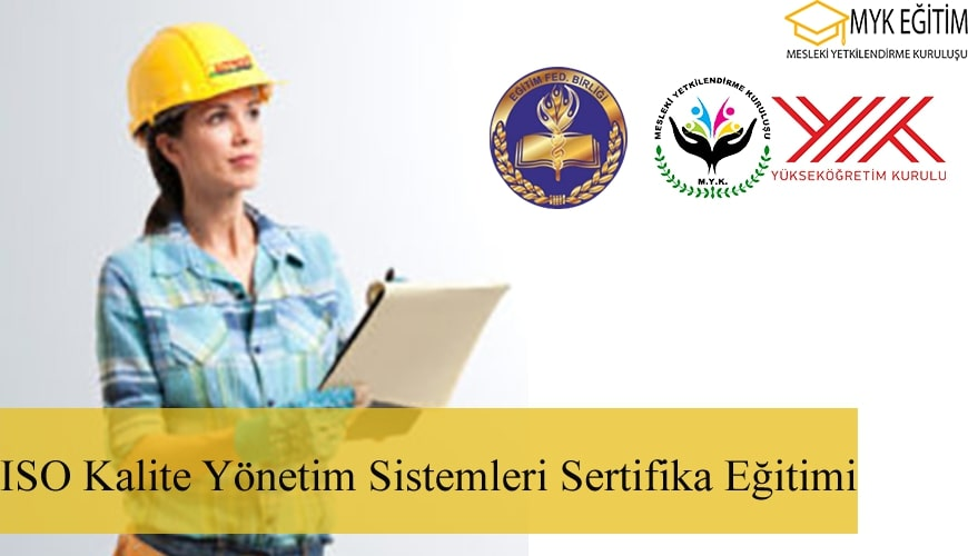 ISO 9001 Kalite Yönetim Sistemi Eğitimi