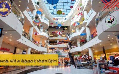 Perakende AVM Mağazacılık Yönetimi Eğitimi