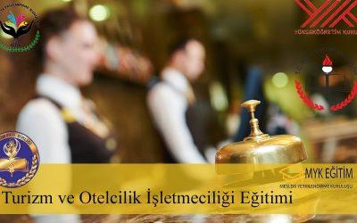 Turizm ve Otel İşletmeciliği Eğitimi